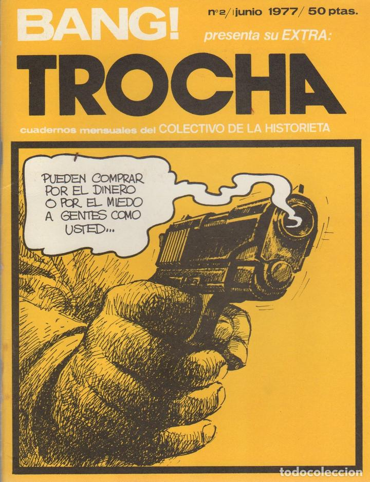 BANG! EXTRA TROCHA. Nº 2. JUNIO DE 1977. CUADERNO MENSUAL DEL COLECTIVO DE LA HISTORIETA (Tebeos y Comics Pendientes de Clasificar)
