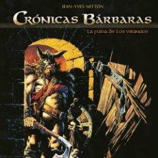 Cómics: CÓMICS. CRONICAS BARBARAS 01. LA FURIA DE LOS VIKINGOS - JEAN-YVES MITTON (CARTONÉ). Lote 111622639