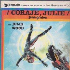Cómics: CORAJE, JULIE - JEAN GRATON - EDICIONES JUNIOR & GRIJALBO 1979. Lote 63405772