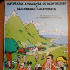 Cómics: ASTURIAS: IMAGENES DE HISTORIETA Y REALIDADES REGIONALES. DIR: MERCEDES FERNANDEZ. COL: Mª DEL MAR D. Lote 136102090