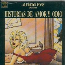Cómics: HISTORIAS DE AMOR Y ODIO. Lote 56709682