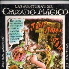 Cómics: LAS AVENTURAS DEL CRUZADO MÁGICO VOLUMEN III -PIRRÓN 1982-. Lote 187530823