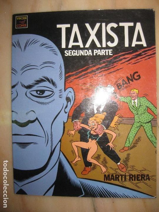 EL TAXISTA SEGUNDA PARTE. MARTI RIERA. EDICIONES LA CUPULA.VIBORA COMIX. (Tebeos y Comics - Comics otras Editoriales Actuales)