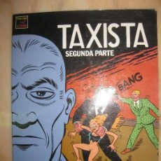 Cómics: EL TAXISTA SEGUNDA PARTE. MARTI RIERA. EDICIONES LA CUPULA.VIBORA COMIX.. Lote 63720887