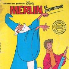 Cómics: COMIC MERLIN EL ENCANTADOR COLOREA LAS PELICULAS DE WALT DISNEY 1981. Lote 64380691