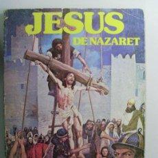 Cómics: JESUS DE NAZARET / / 1977. Lote 64681591