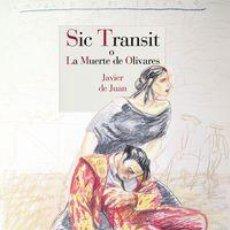 Cómics: CÓMICS. SIC TRANSIT O LA MUERTE DE OLIVARES - JAVIER DE JUAN (CARTONÉ). Lote 66042550