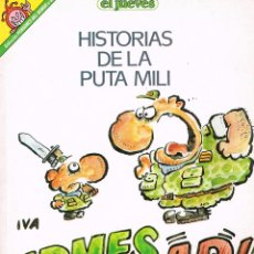 Cómics: COLECCION PENDONES DE HUMOR Nº 55.HISTORIAS DE LA PUTA MILI..EL JUEVES. Lote 195152802