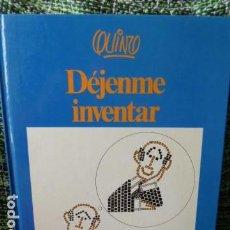 Cómics: QUINO -DEJAME INVENTAR -EDITORIAL LUMEN - 2 EDICION 1986. Lote 68459549