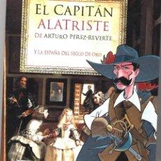 Cómics: EL CAPITAN ALATRISTE. ARTURO PÉREZ REVERTE. 2002. Lote 69266113