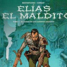 Cómics: ELIAS EL MALDITO.TOMO.1.EL JUEGO DE LOS CUERPOS CELESTES.. Lote 69303765