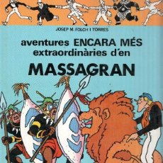 Cómics: MASSAGRAN: AVENTURES ENCARA MES EXTRAORDINARIES DEN MASSAGRAN. Lote 69488774