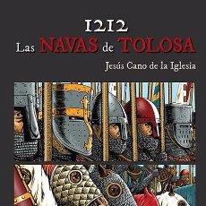 Cómics: 1212 - LAS NAVAS DE TOLOSA JESÚS CANO DE LA IGLESIA PONENT MON. Lote 240615420