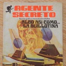Comics : AGENTE SECRETO 7 ALGO ASI COMO LA GUILLOTINA PRODUCCIONES EDITORIALES 1982 REVISTA GRÁFICA ADULTOS . Lote 69837757