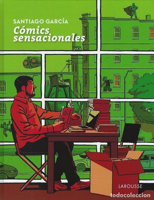 CÓMICS SENSACIONALES - SANTIAGO GARCÍA - ED. LAROUSSE - (Tebeos y Comics - Comics otras Editoriales Actuales)