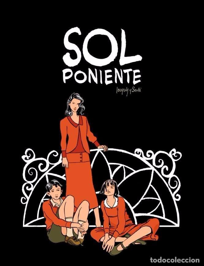 SOL PONIENTE - J. LÓPEZ CUENCA & M.I. SANTIESTEBAN - PONENT MON ED. (Tebeos y Comics - Comics otras Editoriales Actuales)
