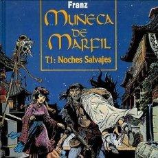 Cómics: MUÑECA DE MARFIL T1: NOCHES SALVAJES FRANZ. Lote 69949581