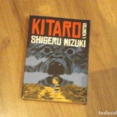Cómics: KITARO- VOLUMEN 1. SHIGERU MIZUKI. ASTIBERRI. Lote 70467289