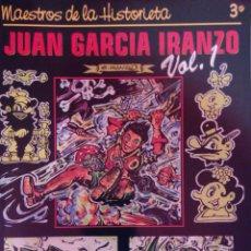 Cómics: MAESTROS DE LA HISTORIETA 3 Y 4. JUAN GARCÍA IRANZO VOL. 1 Y 2. Lote 71065581