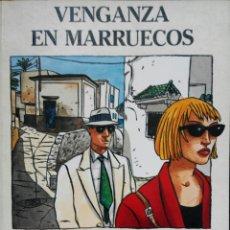 Cómics: VENGANZA EN MARRUECOS DE LOUSTAL Y TITO TOPIN. Lote 71069905