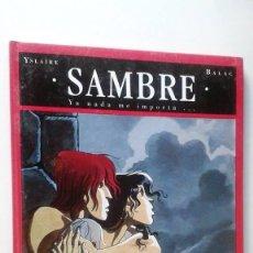 Cómics: SAMBRE TOMO 1 - YA NADA ME IMPORTA... GLÉNAT. Lote 71556839