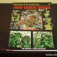 Cómics: MAESTROS DE LA HISTORIETA - JUAN GARCIA IRANZO - VOL 1 - 1999 -. Lote 71815959