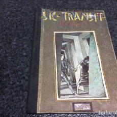 Cómics: SIC TRANSIT O LA MUERTE DE OLIVARES / JAVIER DE JUAN. Lote 72123195
