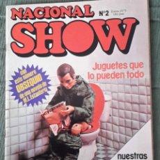 Cómics: REVISTA NACIONAL SHOW Nº 2: JUGUETES QUE LO PUEDEN TODO. Lote 72311839