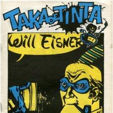 Cómics: TAKA DE TINTA Nº 1 - WILL EISNER - FACULTAD DE BELLAS ARTES, BARCELONA MARÇ 84. Lote 73683875