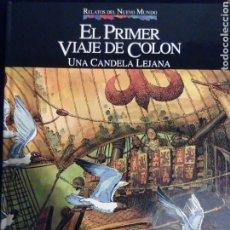 Cómics: RELATOS DEL NUEVO MUNDO 01 EL PRIMER VIAJE DE COLÓN. Lote 75548783