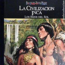 Cómics: RELATOS DEL NUEVO MUNDO 02 LA CIVILIZACIÓN INCA. Lote 75548947