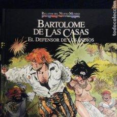 Cómics: RELATOS DEL NUEVO MUNDO 06 BARTOLOMÉ DE LAS CASAS. Lote 75550491