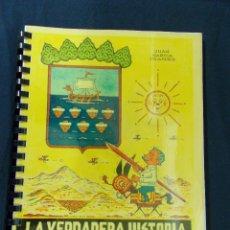 Cómics: LA VERDADERA HISTORIA DE ALMUÑECAR - JUAN GARCIA IRANZO - CON UN DIBUJO ORIGINAL. Lote 75586295