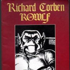 Cómics: RICHARD CORBEN. ROWLF. ESPCIAL STAR BOOKS.. Lote 75848363