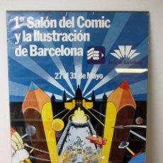 Cómics: PRIMER SALÓN DEL COMIC Y LA ILUSTRACIÓN DE BARCELONA CARTEL ORIGINAL ENMARCADO 50X70 CMS HISTÓRICO. Lote 77313089