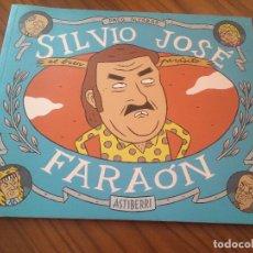 Cómics: SILVIO JOSÉ FARAÓN. PACO ALCAZAR. RÚSTICA. ASTIBERRI. BUEN ESTADO. RARO. Lote 77910633