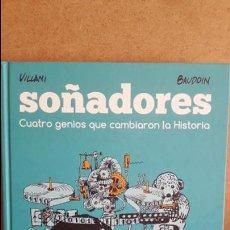 Cómics: SOÑADORES. CUATRO GENIOS QUE CAMBIARON LA HISTORIA. VILLANI / BAUDOIN. ED / ASTIBERRI.. Lote 78318061