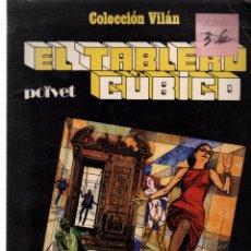 Cómics: EL TABLERO CUBICO. POIVET. COLECCION VILAN.. Lote 80364889
