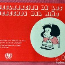 Cómics: MAFALDA - DECLARACION DE LOS DERECHOS DEL NIÑO - UNICEF - QUINO - 1977. Lote 81093076