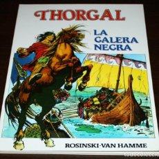 Cómics: THORGAL - LA GALERA NEGRA - ROSINSKI/VAN HAMME - DISTRINOVEL - 1982. Lote 82517532