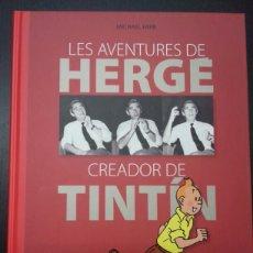 Comics: LES AVENTURES DE HERGÉ. CREADOR DE TINTÍN (CATALÁN) - MICHAEL FARR - ZENDRERA ZARIQUIEY. Lote 262391695