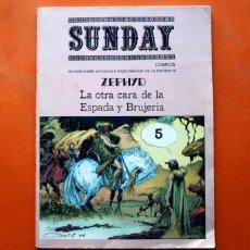 Cómics: SUNDAY 1979 - Nº 5 - ZEPHYD LA OTRA CARA DE LA ESPADA Y BRUJERIA. Lote 83596904