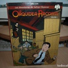 Cómics: LAS AVENTURAS DE JULIUS CHANCER - LA ORQUIDEA ARCO IRIS - VOLUMEN 1 - TAPA DURA. Lote 84444720