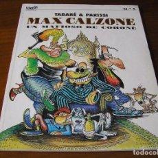Cómics: COLECCION TITANIC Nº 5 MAX CALZONE UN MAFIOSO DE COHONE TABARE & PARISSI EDT. EL JUEVES. Lote 84804992