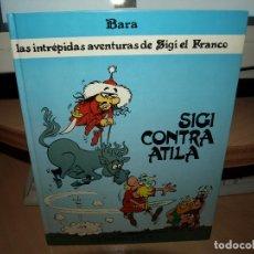 Cómics: LAS INTREPIDAS AVENTURAS DE SIGI EL FRANCO - SIGI CINTRA ATILA - ENVIO GRATIS. Lote 84856252
