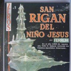 Cómics: ZEROS Nº 1 : SAN RIGAN DEL NIÑO JESUS , POR FERRUM ..... ESTILO MOEBIUS. Lote 85305796