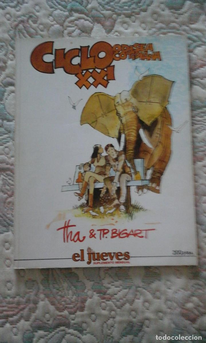 CICLO XXI ODISEA COTIDIANA, DE THA Y BIGART (EDICIONES EL JUEVES) (Tebeos y Comics - Comics otras Editoriales Actuales)