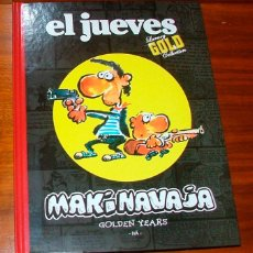 Cómics: CÓMIC 'MAKINAVAJA. GOLDEN YEARS (EL JUEVES, LUXURY GOLD COLLECTION)' (IVÁ). Lote 86378760
