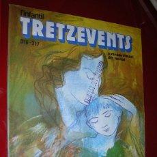 Cómics: REVISTA L'INFANTIL TRETZEVENTS NÚM. 316 I 317 EXTRA DE NADAL . PUBLICACIÓ DEL SEMANARI DE SOLSONA.. Lote 87197396