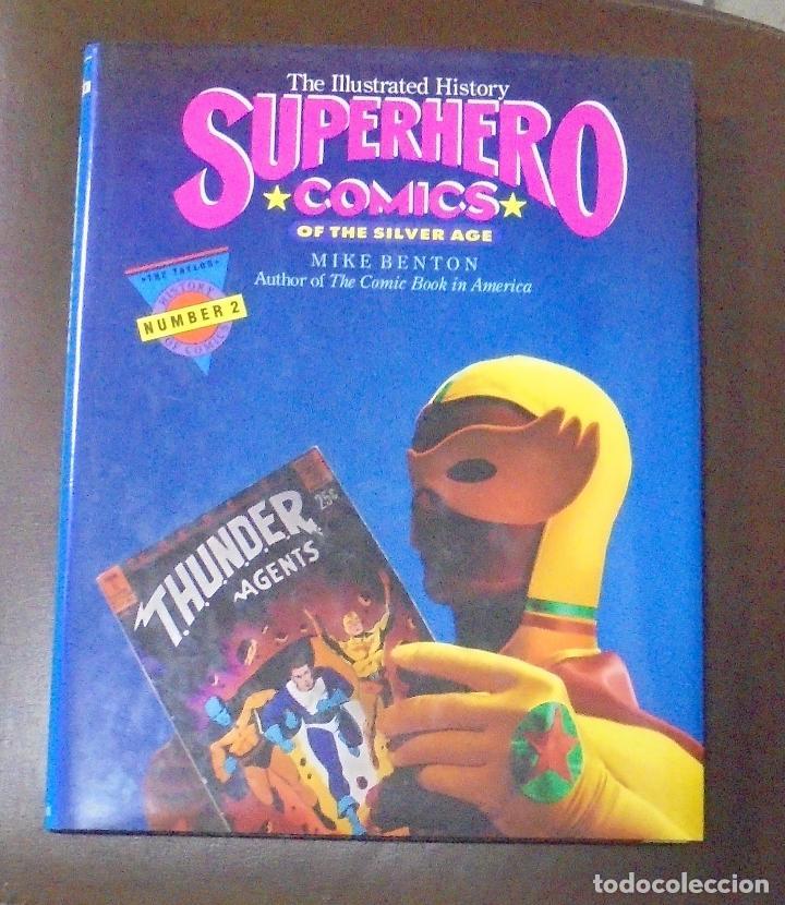 SUPERHERO COMICS OF THE SILVER AGE. MIKE BENTON. NUMBER 2. MIKE BENTON. 1991 (Tebeos y Comics - Comics otras Editoriales Actuales)